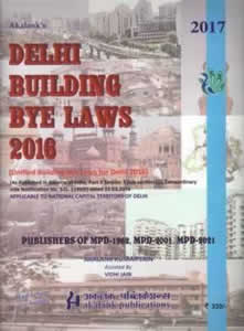 Delhi Building Bye-laws 2016 (Unified Building Bye-laws for Delhi 2016)