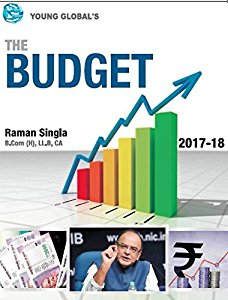 The BUDGET 2017-18 (with Finance Bill, 2017)