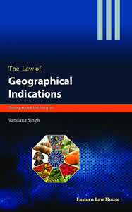 The Law of Geographical Indications - Rising above the horizon