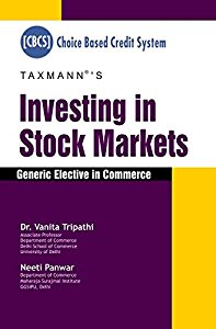 Investing in Stock Markets - Generic Elective in Commerce Choice based Credit System(CBCS)