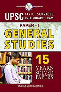 UPSC Civil Services Preliminary Exam Paper I : General Studies 15 Year Solved Paper (2002-2016)