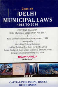 Digest on Delhi Municipal Laws - 1968 to 2016