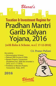 Taxation & Investment Regime for Pradhan Mantri Garib Kalyan Yojana, 2016