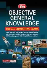 Objective General Knowledge: For all Competitive Exams