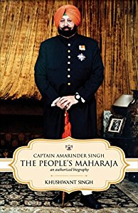 Captain Amarinder Singh: The Peoples Maharaja - An Authorized Biography