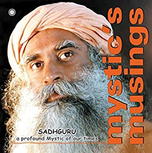 Mystics Musings  - A compilation of The Mystic Eye and Essential Wisdom from a Spiritual Master