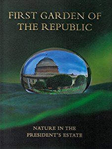 First Garden of the Republic : Nature in the Presidents Estate