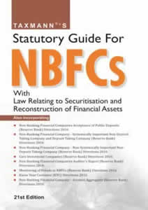 Statutory Guide for Non Banking Financial Companies (NBFCs) - With Law Relating to Securitisation and Reconstruction of Financial Assets