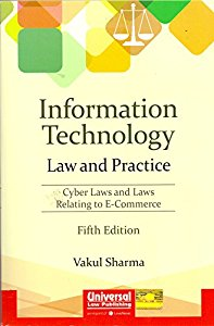 Information Technology - Law and Practice (Law and Emerging Technology, Cyber Law & E-Commerce)