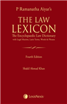 The LAW LEXICON - The Encyclopaedic Law Dictionary with Legal Maxims, Latin Terms, Words & Phrases