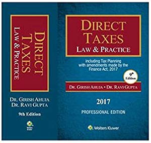 DIRECT TAXES Law & Practice Including Tax Planning  (Professional Edition)