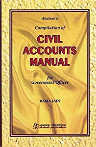 Compilation of CIVIL ACCOUNTS Manual for Government Offices