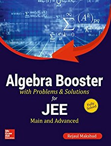 ALGEBRA BOOSTER FOR JEE MAIN  ADVANCED