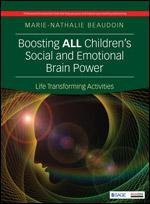BOOSTING ALL CHILDRENS SOCIAL AND EMOTIONAL BRAIN POWER - LIFE TRANSFORMING ACTIVITIES