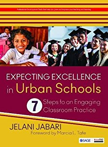 EXPECTING EXCELLENCE IN URBAN SCHOOLS - 7 STEPS TO AN ENGAGING CLASSROOM PRACTICE