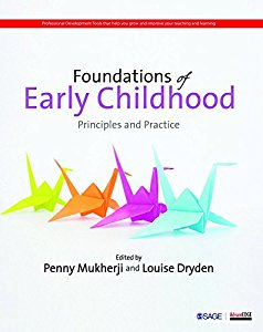 FOUNDATIONS OF EARLY CHILDHOOD - PRINCIPLES AND PRACTICE