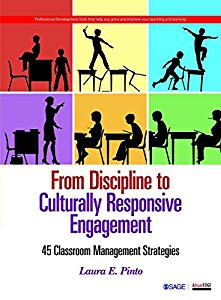 FROM DISCIPLINE TO CULTURALLY RESPONSIVE ENGAGEMENT - 45 CLASSROOM MANAGEMENT STRATEGIES