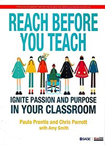 REACH BEFORE YOU TEACH - IGNITE PASSION AND PURPOSE IN YOUR CLASSROOM