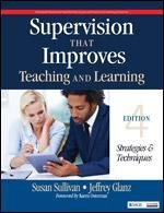 SUPERVISION THAT IMPROVES TEACHING AND LEARNING - STRATEGIES AND TECHNIQUES