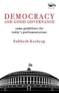 Democracy and Good Governance - Some Guidelines for Todays Parliamentarians