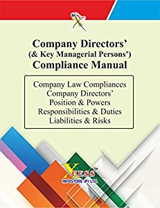 Company Directors Compliance Manual - Directors Position & Powers, Responsibilities & Duties, Liabilities and Risks