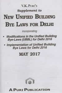 Supplement to New Unified Building Bye Laws for DELHI)