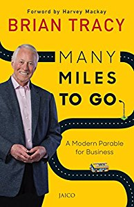 Many Miles To Go - A Modern Parable for Business
