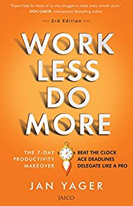 Work Less Do More - The 7-Day Productivity Makeover