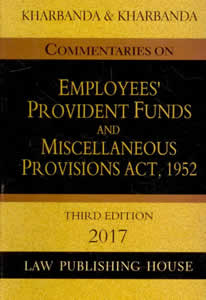 Commentaries on Employees Provident Funds and Miscellaneous Provisions Act, 1952