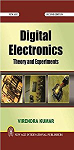 Digital Electronics : Theory and Experiments
