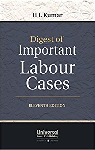 Digest of Important Labour Cases