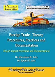 Foreign Trade - Theory, Procedures, Practices and Documentation