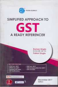Simplified Approach to GST - A Ready Referencer