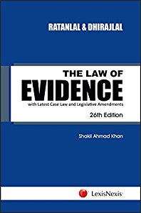 The Law of Evidence - with Latest Case Law and Legislative Amendments