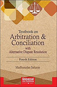 Textbook on Arbitration and Conciliation with Alternative Dispute Resolution