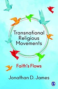 TRANSNATIONAL RELIGIOUS MOVEMENTS - FAITHS FLOWS