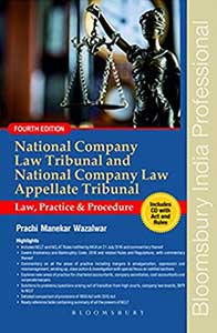 National Company Law Tribunal and National Company Law Appellate Tribunal - LAw Practice & Procedure