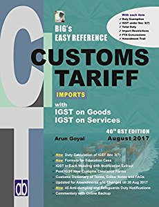 BIGs Easy Reference CUSTOMS TARIFF Imports 2017-18 With IGST on Goods IGST On Services