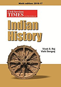 A Complete Resource Manual Indian History - An Integral Part of Preparation for Civil Services and other Competitive Examinations