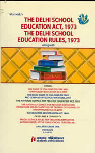 The Delhi School Education Act, 1973 The Delhi School Education Rules, 1973