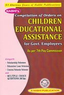 Compilation Of Orders On CHILDREN EDUCATIONAL ASSISTANCE For Govt. Employees (as Per 7th Pay Commission)