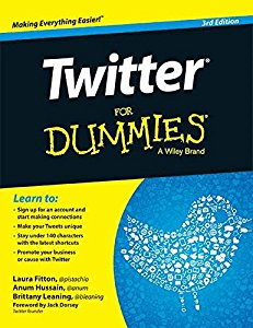 Twitter for Dummies, 3ed (DUMMIES series)