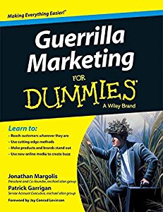 Guerrilla Marketing for Dummies (DUMMIES series)