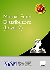 Mutual Fund Distributors (for National Institute Of Securities Markets (NISM) Course) (Level 2)