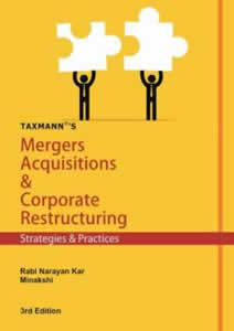 Mergers Acquisitions & Corporate Restructuring - Stretegies & Practices