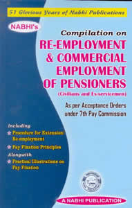 Compilation on Re-Employment & Commercial Employment Of Pensioners (Civilians and Ex- servicemen)