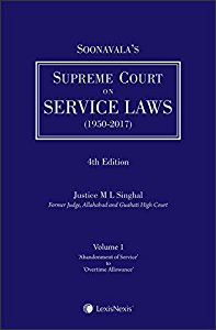 Soonavalas Supreme Court on Service Laws (1950-2017) (Set of 2 Volumes)