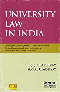 University Law in India (Central, States, private, Open & Deemed Universities & other Institutions of Higher Education)