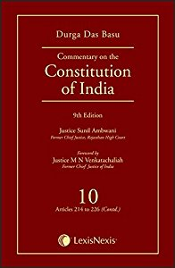 Commentary on the Constitution of India, Volume 10 [Articles 214 to 226 (Contd)