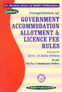 Compilation of Government Accommodation allotment & Licence Fee Rules